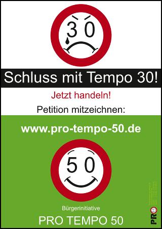 Plakat der Bürgerinitiative pro Tempo 50 mit Werbung für Petition gegen Tempo 30 in Wiblingen und anderen Ortsteilen von Ulm und Umgebung